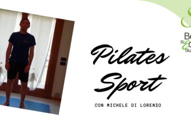 Sesta lezione di Pilates Sport con Michele Di Lorenzo